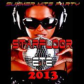 Play & Download Starfloor été 2013 (Summer Hits Party) by Various Artists | Napster