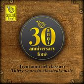 Thirty Years in Classical Music by Various Artists