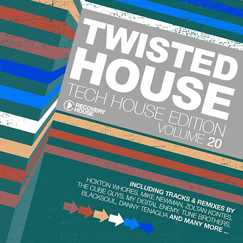 Play & Download Twisted House, Vol. 20 (Tech House Edition) by Various Artists | Napster