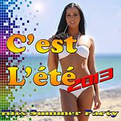 Play & Download C'est L'été 2013 (Hits Summer Party) by Various Artists | Napster
