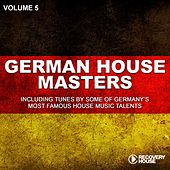German House Masters, Vol. 5 by Various Artists