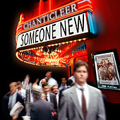 Play & Download Someone New by Chanticleer | Napster