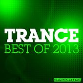 Play & Download Trance - Best Of 2013 - EP by Various Artists | Napster