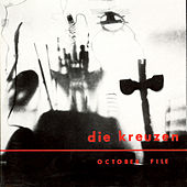 October File by die Kreuzen