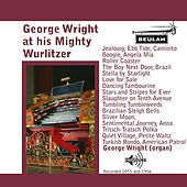 George Wright At His Mighty Wurlitzer by George Wright