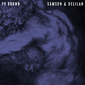 Play & Download Samson & Delilah by V.V. Brown | Napster