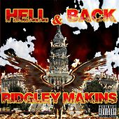 Hell & Back by Ridgley Makins