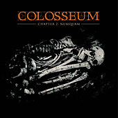 Play & Download Chapter 2: Numquam by Colosseum | Napster