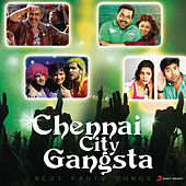 Play & Download Chennai City Gangsta by Various Artists | Napster