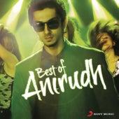 Best of Anirudh by Anirudh Ravichander