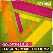 Play & Download Tension / Make You Jump by Goldfish | Napster