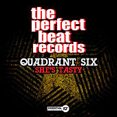 Play & Download She's Tasty by Quadrant Six | Napster