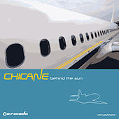 Behind The Sun (Deluxe Version) [Remastered] by Chicane