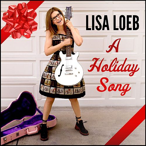 Play & Download A Holiday Song - Single by Lisa Loeb | Napster