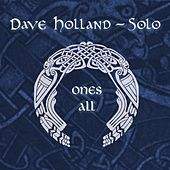 Play & Download Ones All by Dave Holland | Napster