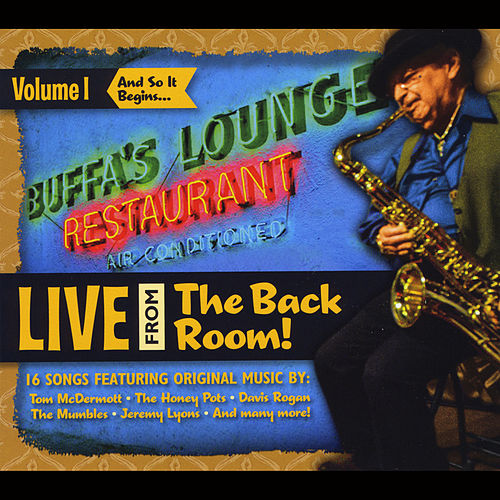 Live from the Back Room, Vol. 1: And so It Begins... by Various Artists