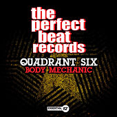 Play & Download Body Mechanic by Quadrant Six | Napster