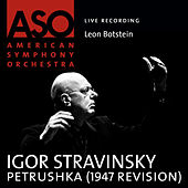 Play & Download Stravinsky: Petrushka (1947 Revision) by Leon Botstein | Napster
