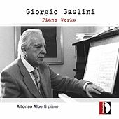 Play & Download Giorgio Gaslini: Piano works by Alfonso Alberti | Napster
