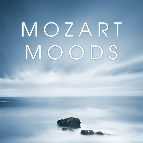 Mozart Moods by Various Artists
