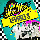 Play & Download Golden Oldies by The Videls | Napster