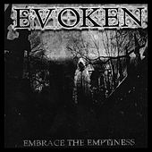 Play & Download Embrace the Emptiness by Evoken | Napster