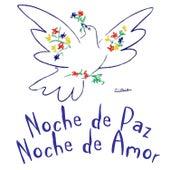 Play & Download Noche de Paz, Noche de Amor - EP by Various Artists | Napster