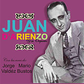 Play & Download Juan D'Arienzo y Su Orquesta by Juan D'Arienzo | Napster