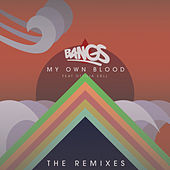 My Own Blood (feat. Ottilia Säll) - The Remixes by Bangs