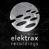 Play & Download Elektrax Recordings / Best of 2013 by Various Artists | Napster
