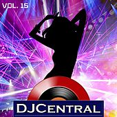 DJ Central, Vol. 15 by Various Artists