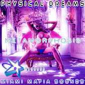 Play & Download Metamorphosis by Physical Dreams | Napster