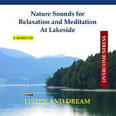Nature Sounds for Relaxation and Meditation - At Lakeside by Rettenmaier