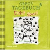 Gregs Tagebuch 8 - Echt übel! von Jeff Kinney