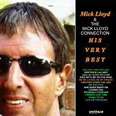 Play & Download Mick Lloyd: His Very Best! by The Mick Lloyd Connection | Napster