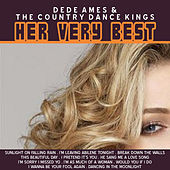 Play & Download Dede Ames: Her Very Best by Country Dance Kings | Napster