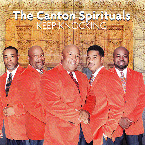 Play & Download Keep Knocking by Canton Spirituals | Napster