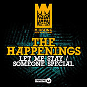 Play & Download Let Me Stay / Someone Special by The Happenings | Napster