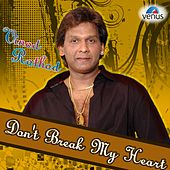 Vinod Rathod - Dont Break My Heart by Various Artists