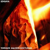 Play & Download Tornade Mélodie Nocturnes by Sensaya | Napster