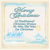 Play & Download Merry Christmas: 18 Traditional Christian Hymns to Win the War on Christmas by Various Artists | Napster