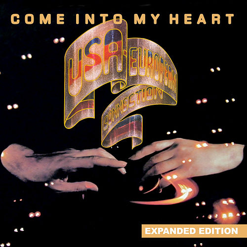 Come into My Heart (Expanded Edition) [Digitally Remastered] by USA-European Connection