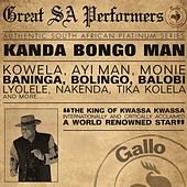 Play & Download Great South African Performers - Kanda Bongo Man by Kanda Bongo Man | Napster