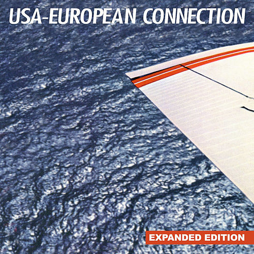 Play & Download Usa-European Connection (Expanded Edition) [Digitally Remastered] by USA-European Connection | Napster