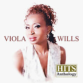 Play & Download Hits Anthology by Viola Wills | Napster