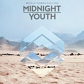 World Comes Calling by Midnight Youth