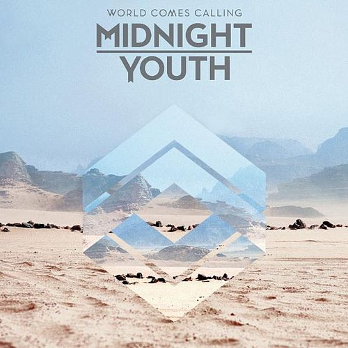 Play & Download World Comes Calling by Midnight Youth | Napster