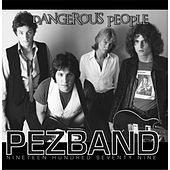 Play & Download Dangerous People by Pezband | Napster