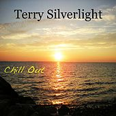 Chill Out by Terry Silverlight