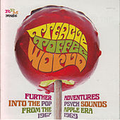 Treacle Toffee World: Further Pop Psych Sounds from the Apple Era 1967-1969 by Various Artists